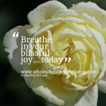 26494-breathe-in-your-blissful-joy-today